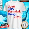 Awesome Joe Jill Kamala Doug 2020 Shirt