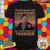 Awesome Mickey Entrenador De Rocky Youre Gonna Eat Lightning And Youre Gonna Crap Thunder Vintage shirt