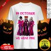 Awesomes Hocus Pocus In October We Wear Pink Shirt