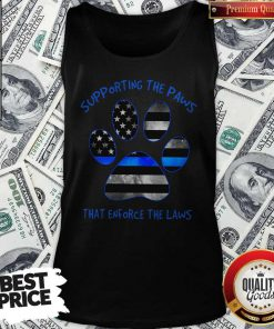 Dog Paw Supporting The Paws That Enforce The Laws American Flag Tank-Top