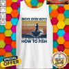 Fishing Move Over Boys Let This Girl Show You How To Fish Vintage Retro Tank Top