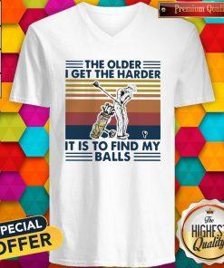 Golf The Older I Get The Harder It Is To Find My Balls Vintage Retro V-neck