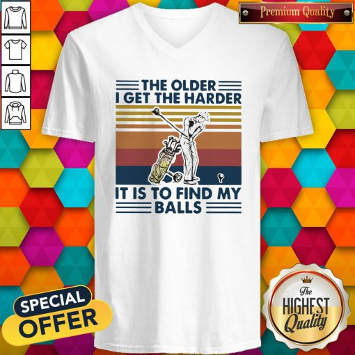 Golf The Older I Get The Harder It Is To Find My Balls Vintage Retro V-neck