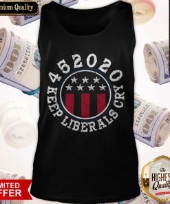 High Quality I Can See 452020 Keep Liberals Cry Tank Top
