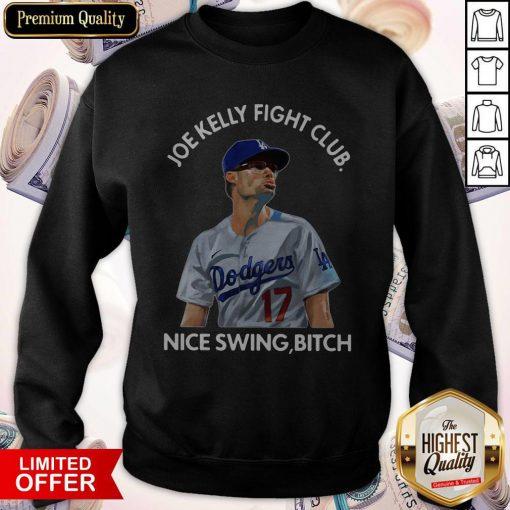 Joe Kelly Fight Club Nice Swing Bitch Sweatshirt