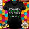 Luckiest Teacher Ever Shirt St Patricks Day Teachers T V-neck