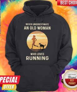 Never Underestimate An Old Woman Who Loves Running hoodie