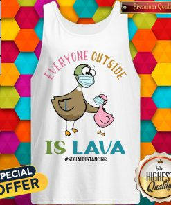 Pigeons Teacher Everyone Outside Is Lava Tank Top