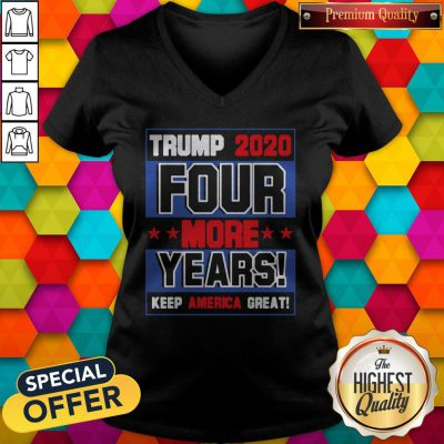 Trump 2020 Four More Years Keep America Great V-neck