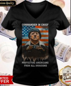 Trump Commander In Chief Protecting Americans From All Invasions American Flag Independence V-neck