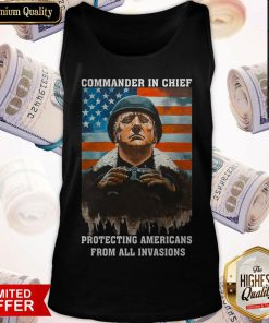 Trump Commander In Chief Protecting Americans From All Invasions American Flag Independence Tank Top