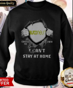 Autoneum Inside Me Covid-19 2020 I Can't Stay At Home Sweatshirt