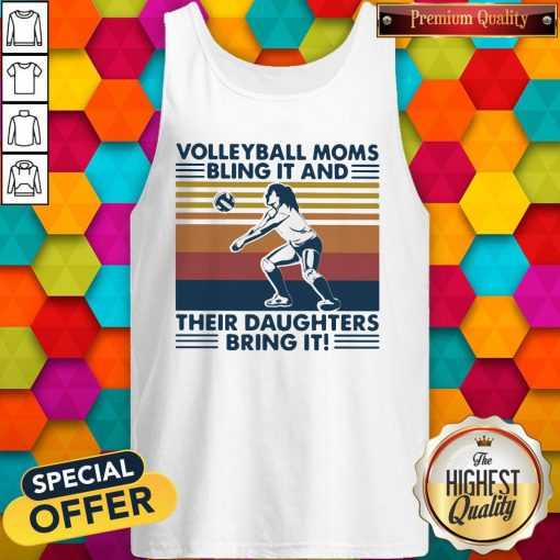 Volleyball Moms Bling It And Their Daughters Bring It Vintage Retro Tank Top