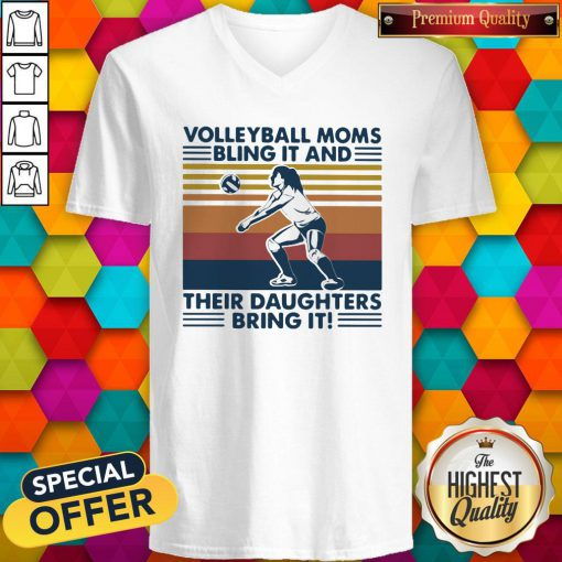 Volleyball Moms Bling It And Their Daughters Bring It Vintage Retro V-neck