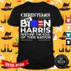 Christians For Joe Biden And Kamala Harris Restore The Soul Of This Nation America Shirt