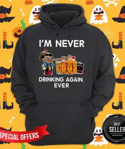 Pinocchio I'm Never Drinking Fireball Again Ever Hoodie