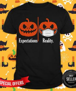 Pumpkin Expectations Pumpkin Face Mask Reality Shirt