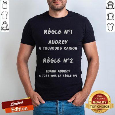 Regle No1 Caro A Toujours Raison Regle No2 Quand Caro A Tort Voir La Regle No1 Shirt