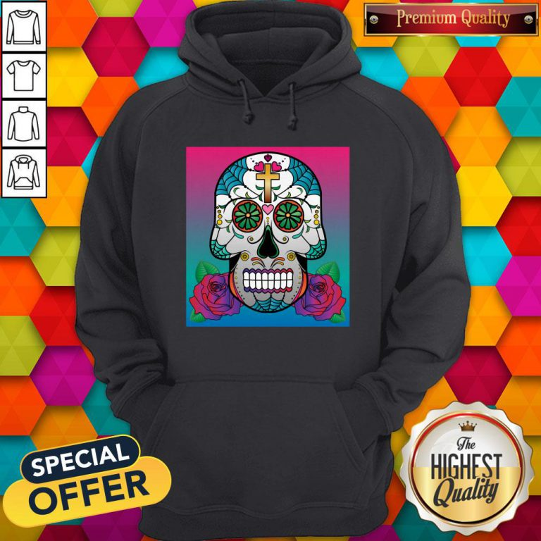 Sugar Skull Day Of The Dead Dia De Muertos Hoodie