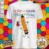 The Day The Teachers Teach From Home Quran Teaching Shirt