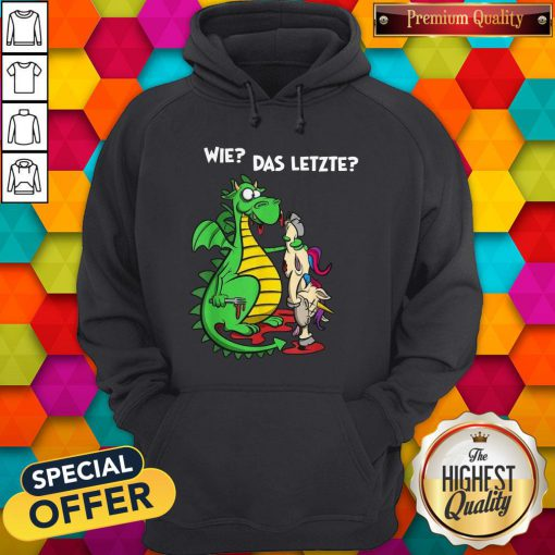 Top Dragon And Unicorn We Das Letzte Hoodie