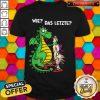 Top Dragon And Unicorn We Das Letzte Shirt