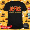 Top Jesus Highway To Heaven Shirt