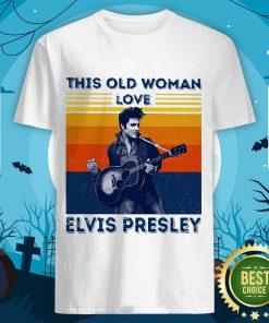 Top This Old Woman Love Elvis Presley Vintage Shirt