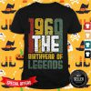 Vip 1960 The Birthyear Of Legends Shirt