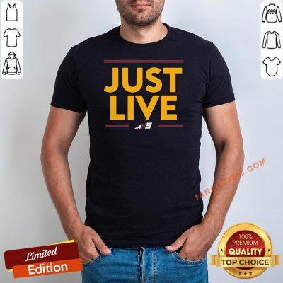 Awesome Alex Smith Just Live Shirt - Design By Fanatictees.com