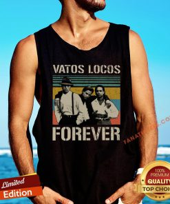 Awesome Vatos Locos Forever Vintage Tank Top - Design By Fanatictees.com