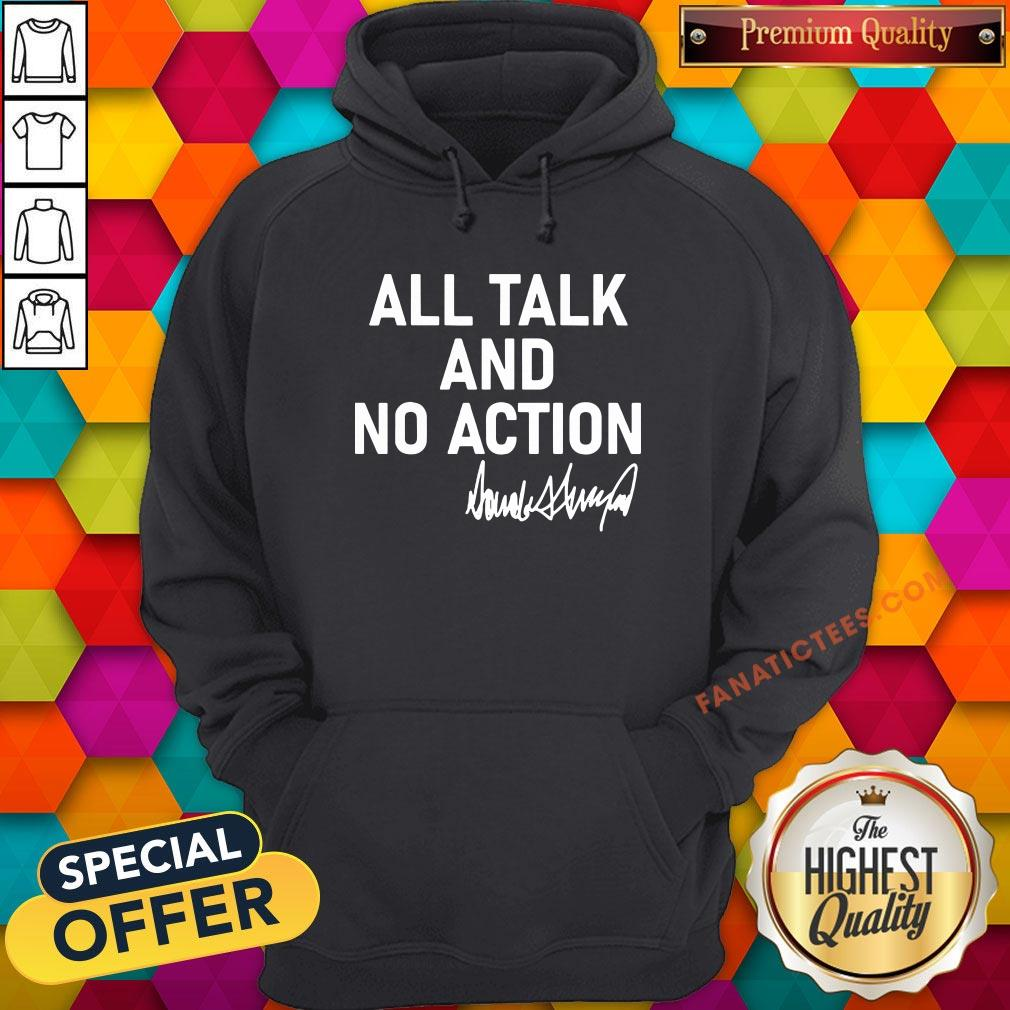 Hot All Talk And No Action Donald Trump Presidential Debate 2020 Hoodie - Design By Fanatictees.com