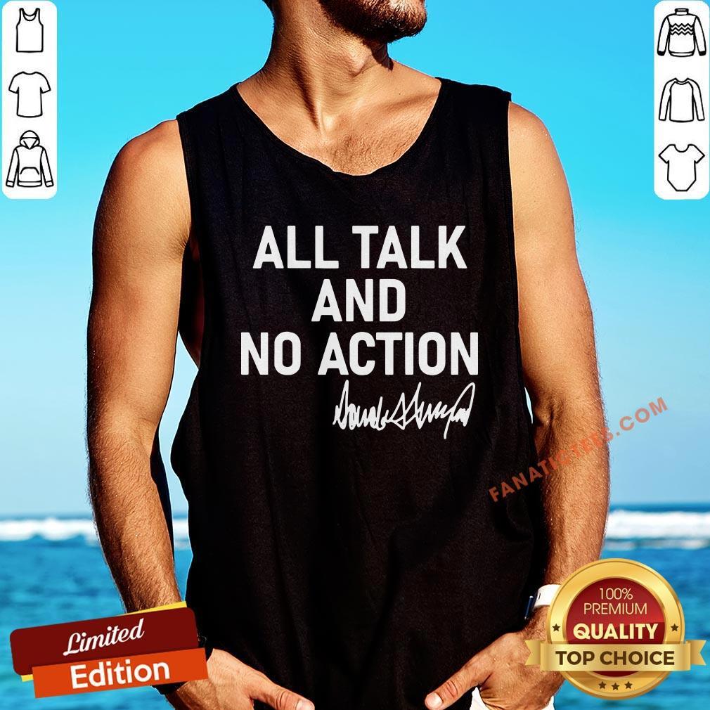 Hot All Talk And No Action Donald Trump Presidential Debate 2020 Tank Top - Design By Fanatictees.com
