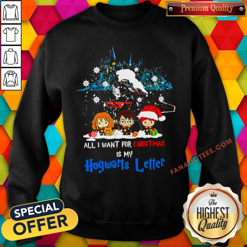 Nice All I Want For Christmas Is Hogwarts Letter Sweatshirt - Design By Fanatictees.com