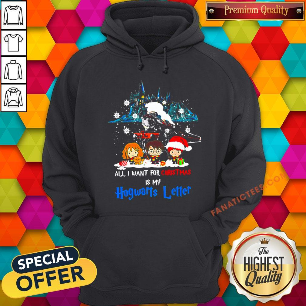 Nice All I Want For Christmas Is Hogwarts Letter Hoodie - Design By Fanatictees.com
