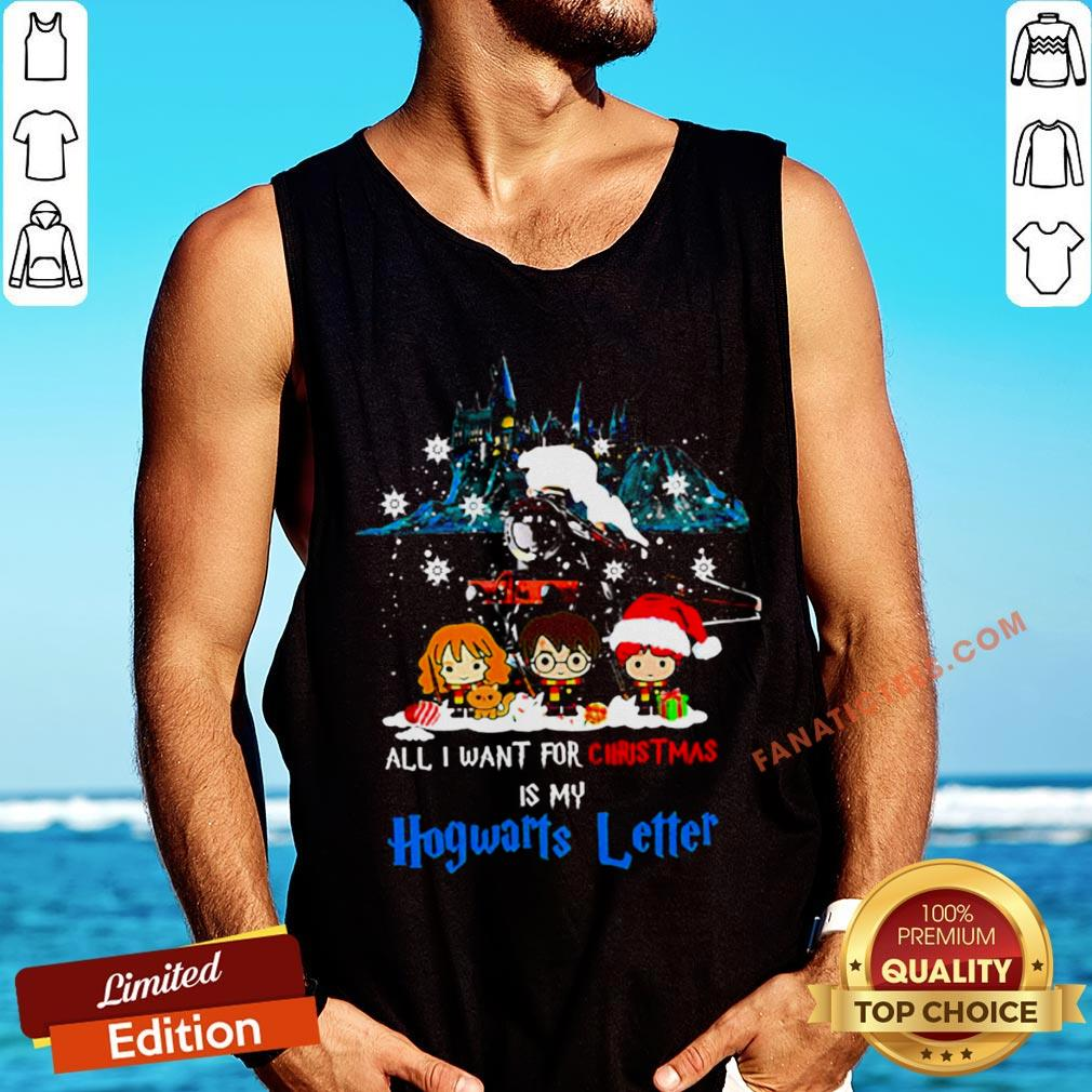 Nice All I Want For Christmas Is Hogwarts Letter Tank Top - Design By Fanatictees.com