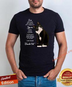 Nice I Am Your Friend Your Partner Your Tuxedo Cat Shirt - Design By Fanatictees.com
