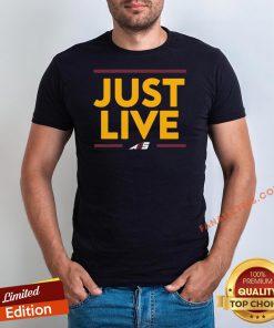 Official Alex Smith Just Live Shirt - Design By Fanatictees.com