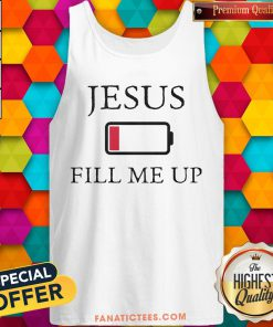 Official Jesus Fill Me Up Low Battery Symbol Tank Top - Design By Fanatictees.com