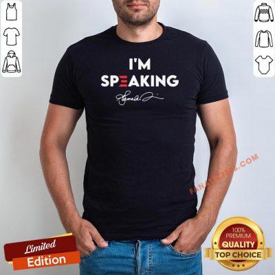 Original Kamala Harris I'm Speaking Signature Shirt - Design By Fanatictees.com