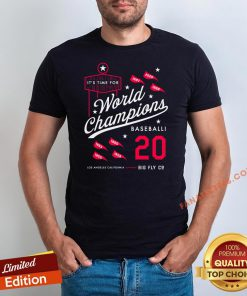 Top It's Time For World Champions Baseball 2020 Los Angeles California Shirt - Design By Fanatictees.com