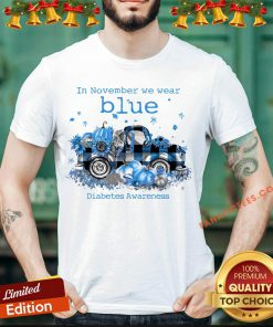 Awesome In November We Wear Blue Diabetes Awareness Shirt- Design By Fanatictees.com