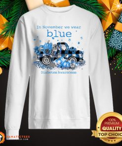 Awesome In November We Wear Blue Diabetes Awareness Sweatshirt- Design By Fanatictees.com