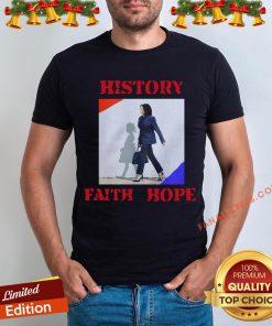 Awesome Kamala Harris Faith Hope History 2020 Shirt - Design By Fanatictees.com