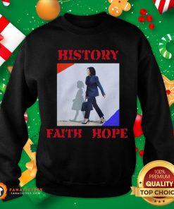 Awesome Kamala Harris Faith Hope History 2020 Sweatshirt - Design By Fanatictees.com
