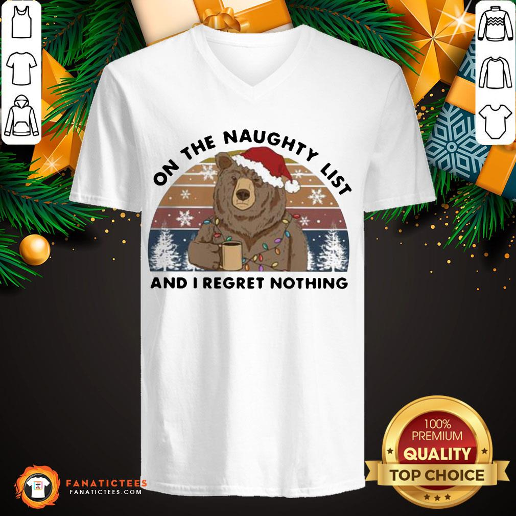 Bear On the Naughty List And I Regret Nothing Christmas Vintage Retro V Neck- Design By Fanatictees.com