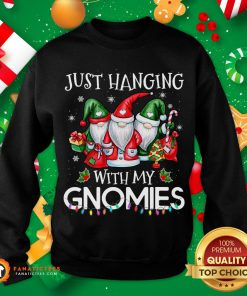 Funny Hanging With My Gnomies Christmas Santa Gnome Xmas Tree Gift Sweatshirt- Design By Fanatictees.com