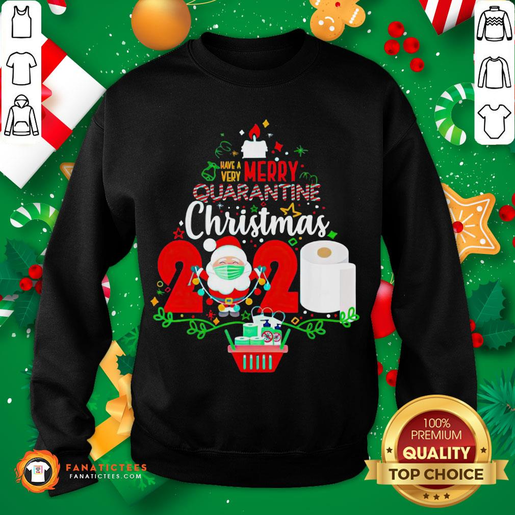 Funny Have Very Merry Quarantine Christmas 2020 Toilet Paper Sweatshirt