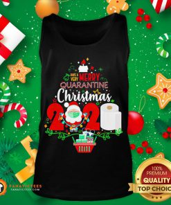 Funny Have Very Merry Quarantine Christmas 2020 Toilet Paper Tank Top