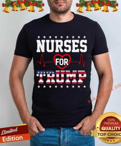 Nurses For Trump Shirt Funny Pro Trump Nurse T-Shirt - Design By Fanatictees.com